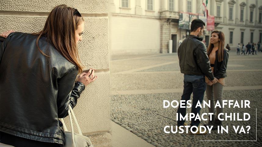 Does an Affair Impact Child Custody in VA?